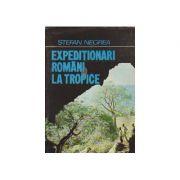 Expediționari români la tropice
