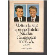 Vizita de stat a președintelui Nicolae Ceaușescu în S. U. A.