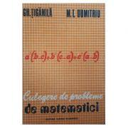 Culegere de probleme de matematici - algebră și trigonometrie