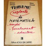 Probleme rezolvate de matematică - treaptă, bacalaureat, admitere