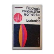 Fiziologia contracțiilor izometrice și izotonice