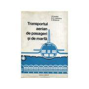Transportul aerian de pasageri și de marfă
