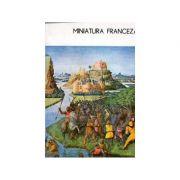 Miniatura franceză. Secolele VII-XVI