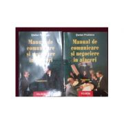 Manual de comunicare si negociere in afaceri. Negocierea ( Vol. II )