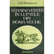 Străini vestiți în luptele din Roma veche