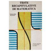 Teste recapitulative de matematică