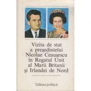 Vizita de stat a președintelui Nicolae Ceaușescu în Regatul Unit al Marii Britanii și Irlandei de Nord