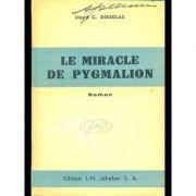 Le miracle de Pygmalion