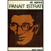 Panait Istrati. Dosar al vieții și al operei