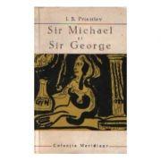 Sir Michael și Sir George