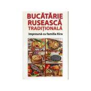 Bucătărie rusească tradițională, împreună cu familia Kira