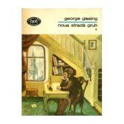 Noua stradă Grub ( 2 vol. )