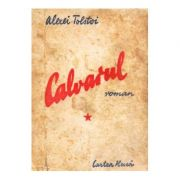 Calvarul ( vol. 1 )