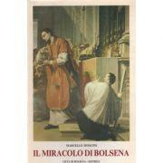 Il Miracolo di Bolsena. Eventi i tradizioni