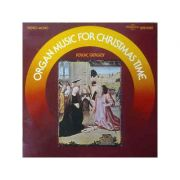 Organ Music for Christmas Time ( disc vinil )