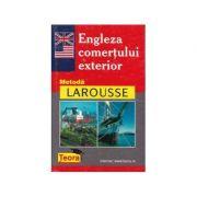Engleza comerțului exterior. Metoda Larousse