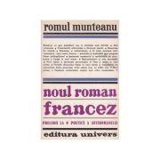 Noul roman francez. Preludii la o poetică a antiromanului
