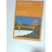 Etudes francaises - Cours de base Troisieme degre - Vocabulaire. Definitions et explications