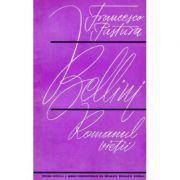 Bellini - romanul vieții