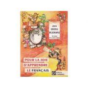 Pour la joie d'apprendre le francais ( III-e annee d'etude)