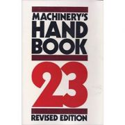 Machinery's Handbook 23rd Edition ( x- copie )