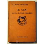 Le chat - races, elevage, maladies