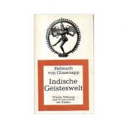 Indische Geisteswelt ( Vol. I: Glaube und weisheit der Hindus)
