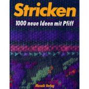 Stricken - 1000 neue Ideen mit Pfiff