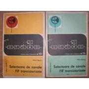 Selectoare de canale FIF tranzistorizate ( 2 vol. )