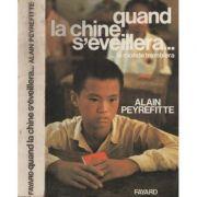 Quand la Chine s'eveillera... le monde tremblera ( Tome I )