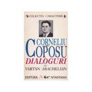 Dialoguri cu Vartan Arachelian