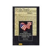 Texte fundamentale ale democrației americane