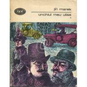 Unchiul meu Ulise ( 2 vol. )