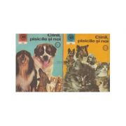 Cîinii, pisicile și noi ( vol. 2 )
