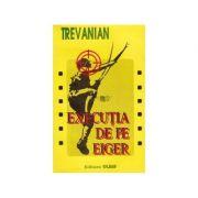 Execuţia de pe Eiger