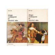 Diego Velasquez și secolul său ( 2 vol. )