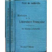 Histoire de la litterature francaise des origines a Corneille