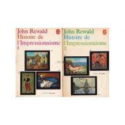 Histoire de l'Impressionnisme ( 2 vol. )