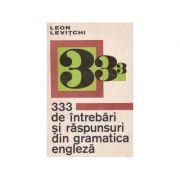 333 de intrebări și răspunsuri din gramatica engleză