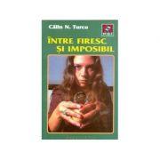 Între firesc și imposibil (Galeria povestirlor stranii )