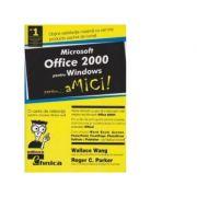 Microsoft OFFICE 2000 pentru Windows pentru... aMici