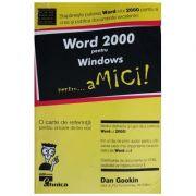 Word 2000 pentru Windows pentru... aMici!