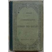Commentaires sur la Guerre des Gaules ( text latin )