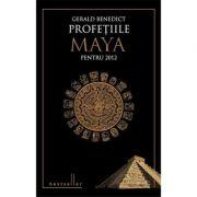 Profețiile Maya pentru 2012