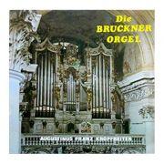 Die Bruckner Orgel ( vinil )