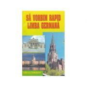 Să vorbim rapid limba germană