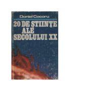 20 de științe ale secolului XX