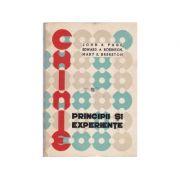 Chimie. Principii și experiențe