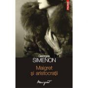 Maigret și aristocrații