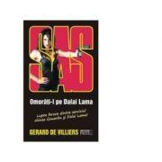 SAS - Omorâți-l pe Dalai Lama ( 108 )